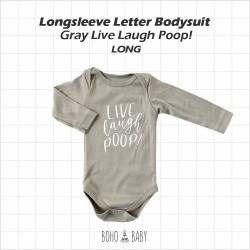 Bohobaby - Longsleeve Letter Bodysuit - Gray Live Laugh Poop [Long]