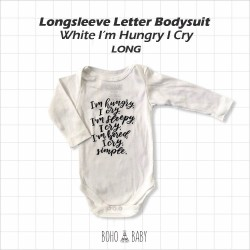 Bohobaby - Longsleeve Letter Bodysuit - White I'M Hungry I Cry [Long]