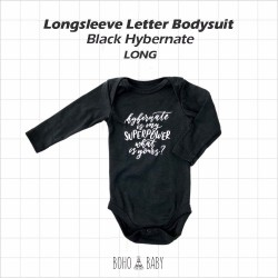 Bohobaby - Longsleeve Letter Bodysuit - Black Hybernate Is My Superpower [Long]