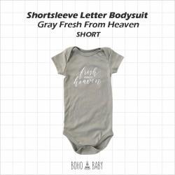 Bohobaby - Shortsleeve Letter Bodysuit - Gray Fresh From Heaven [Short]